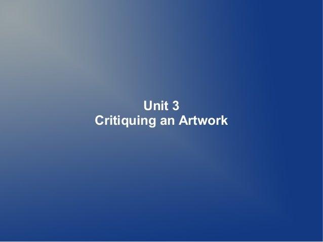 Unit 3 Critiquing an Artwork