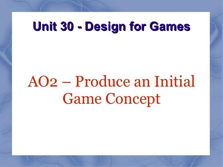 Unit 30 AO2 Presentation