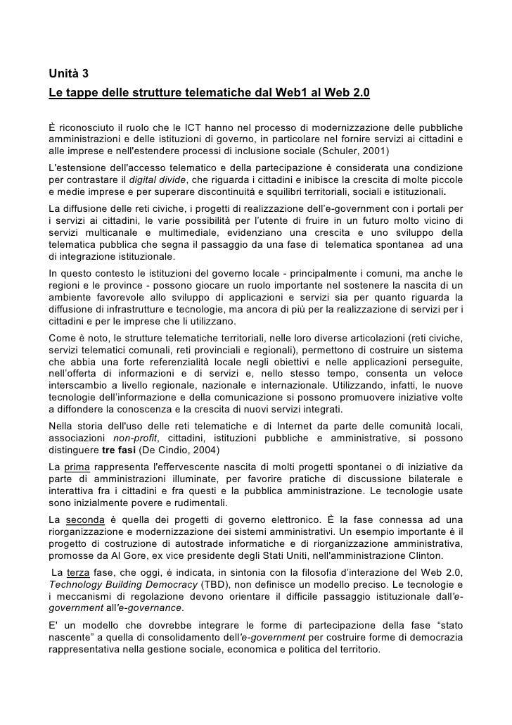 Unità 3 Le tappe delle strutture telematiche dal Web1 al Web 2.0  È riconosciuto il ruolo che le ICT hanno nel processo di...