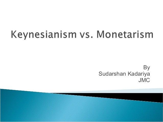 keynesianism vs monetarism