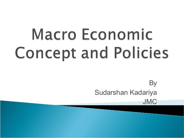 concepts in macro economic analysis Economic analysis concepts 2  components of economic analysis (2) 7 the cost to the economy of road rehabilitation and maintenance may differ.