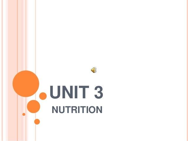 UNIT 3 NUTRITION