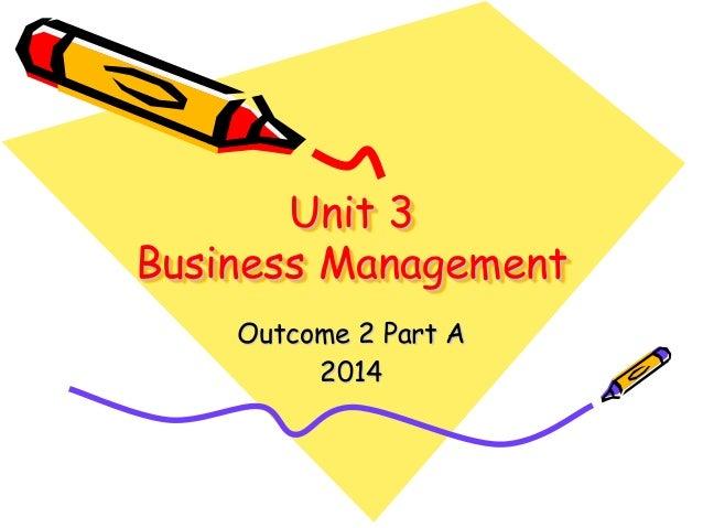 Unit 3 outcome 2 a revision 2014
