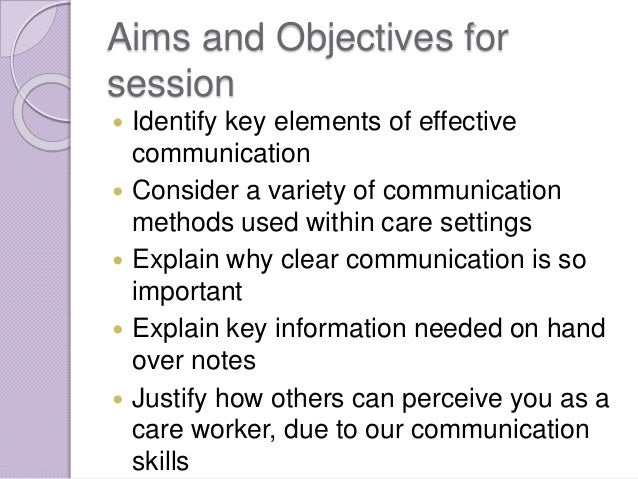 effective communication in health and social care essay Btec national certificate in care unit 1 developing effective communication in  health and social care evidence from placement for observing communication.