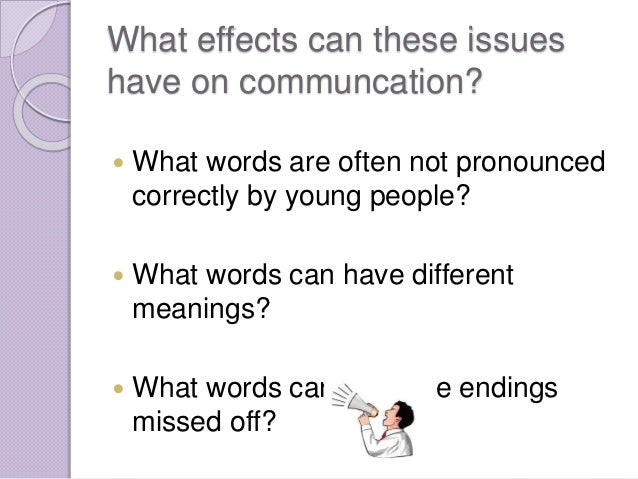 three factors that affect non verbal Introduction communication is a process in which people verbally or non-verbally share information and ideas nonverbal communication can be best defined as a silent form of communicating with a person or party without using any form of speech to grab an audience attention or to exploit a message.