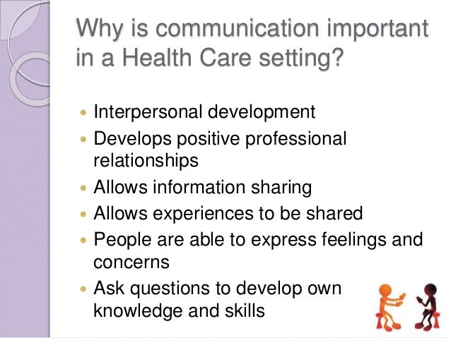 interpersonal communication in health care essays Human communication the reaches of human consciousness have always found expression in ogy will alter forever the interpersonal relationships characterizing the health care professions his con- its consequences the third essay deals with the impact of com- puter usage on interpersonal communication skills.