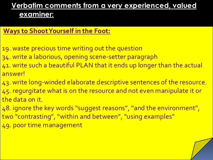 Verbatim comments from a very experienced, valued     examiner:Ways to Shoot Yourself in the Foot:19. waste precious time ...