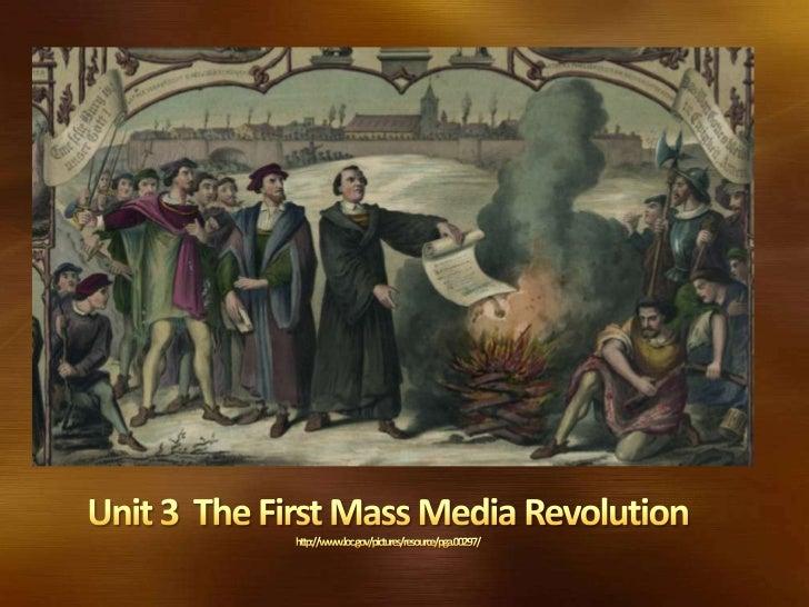 Unit 3  The First Mass Media Revolution