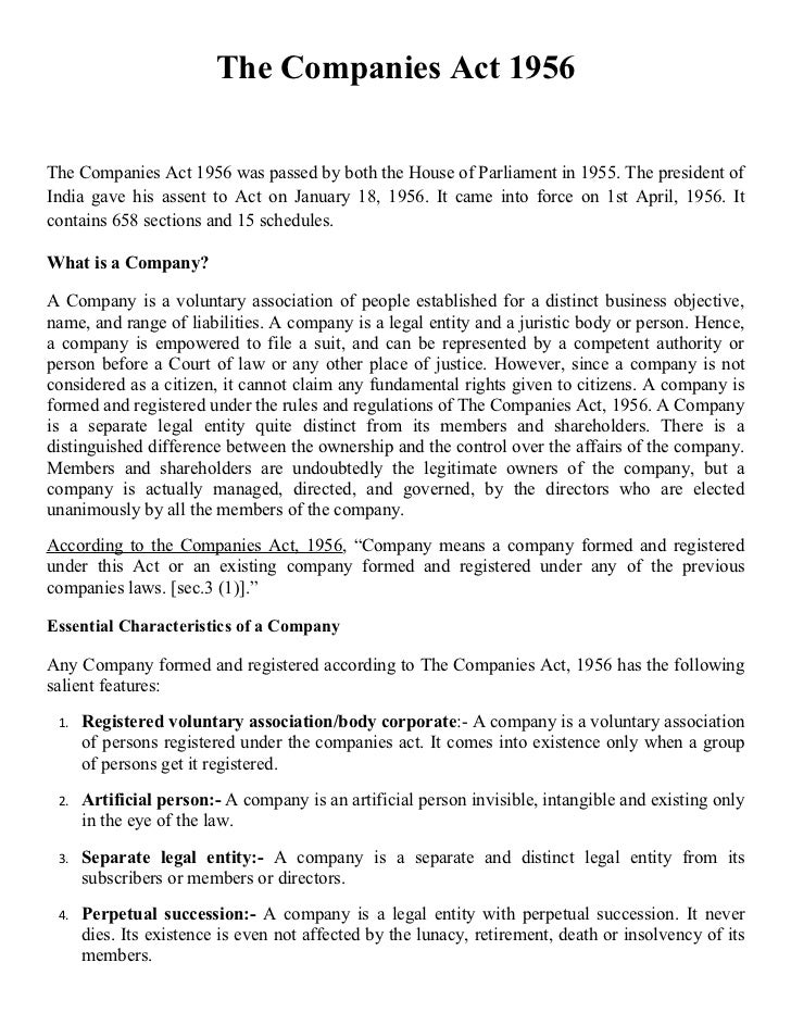 The Companies Act 1956The Companies Act 1956 was passed by both the House of Parliament in 1955. The president ofIndia gav...