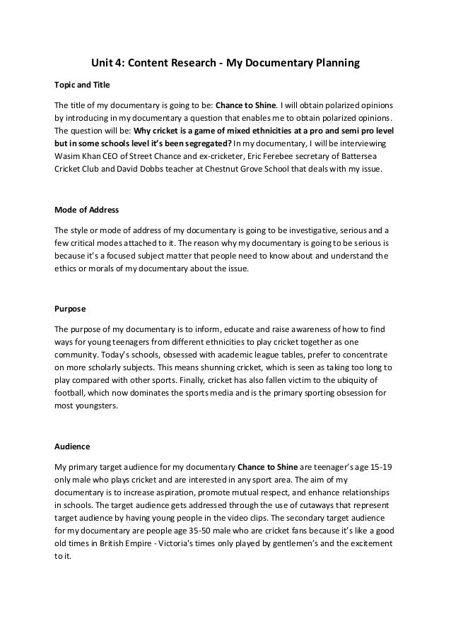 Unit 4: Content Research - My Documentary PlanningTopic and TitleThe title of my documentary is going to be: Chance to Shi...