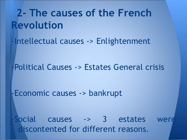 causes of intellectual revolution The revolution that changed the world  french revolution causes 4,350 views  share like  intellectual cause influence from the writers.