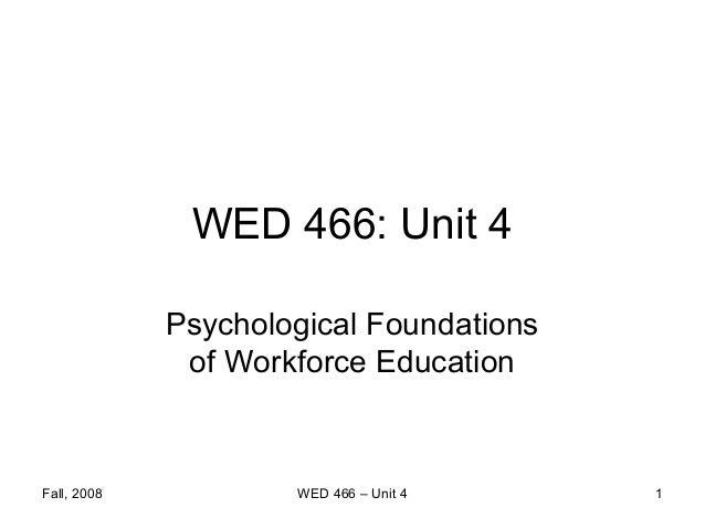 Unit 4   psychological foundations (2nd ed.)