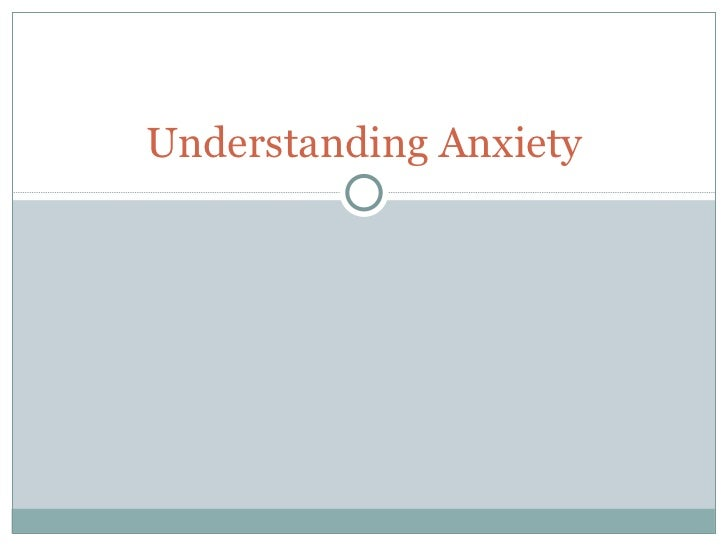 Unit4 understanding anxiety online