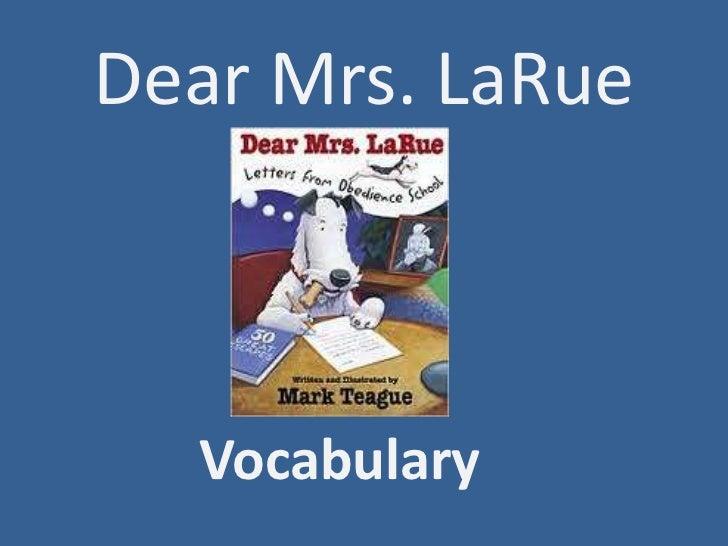 Dear Mrs. LaRue<br />Vocabulary<br />