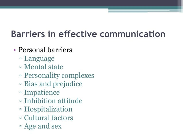 four significant interpersonal barriers to communication Or environmental barriers it is important to be barriers to effective interpersonal communication the disadvantages of written communication four.