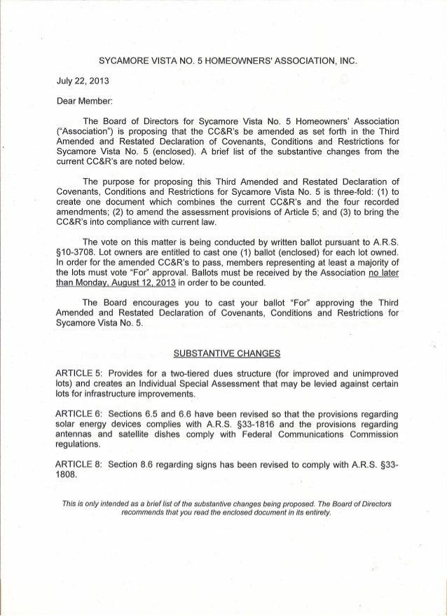 SYCAMORE VISTA NO.5 HOMEOWNERS' ASSOCIATION, INC. July 22, 2013 Dear Member: The Board of Directors for Sycamore Vista No....
