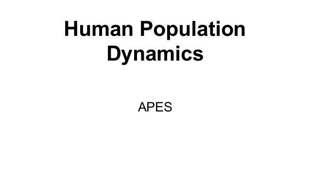 Human Population Dynamics APES