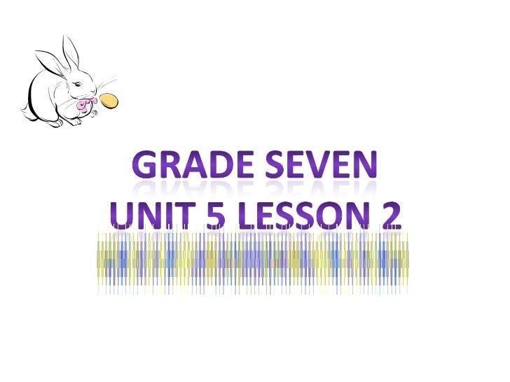 Unit 5 lesson 2