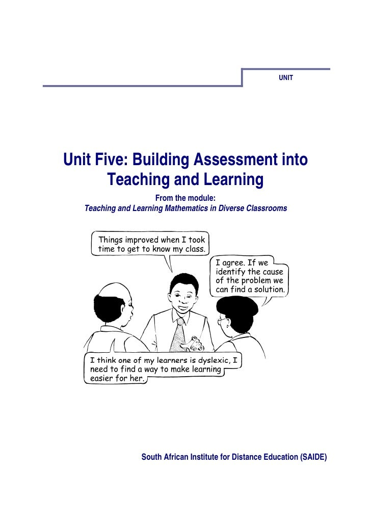UNITUnit Five: Building Assessment into       Teaching and Learning                      From the module:   Teaching and L...