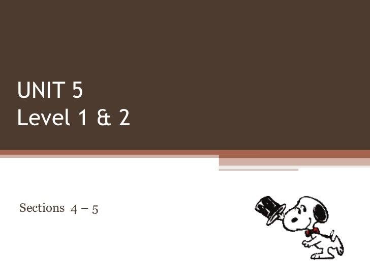 Unit 5 sections_4-6