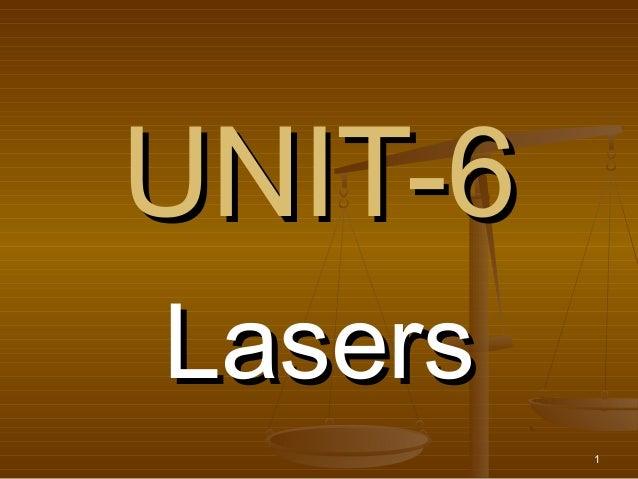 UNIT-6Lasers         1