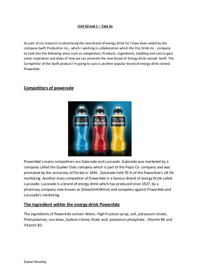 Unit 62 and 1 – Task 3a  As part of my research in advertising the new brand of energy drink for I have been asked by the ...