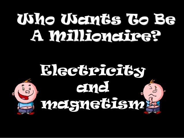 Electricity And Magnetism Millionaire Game