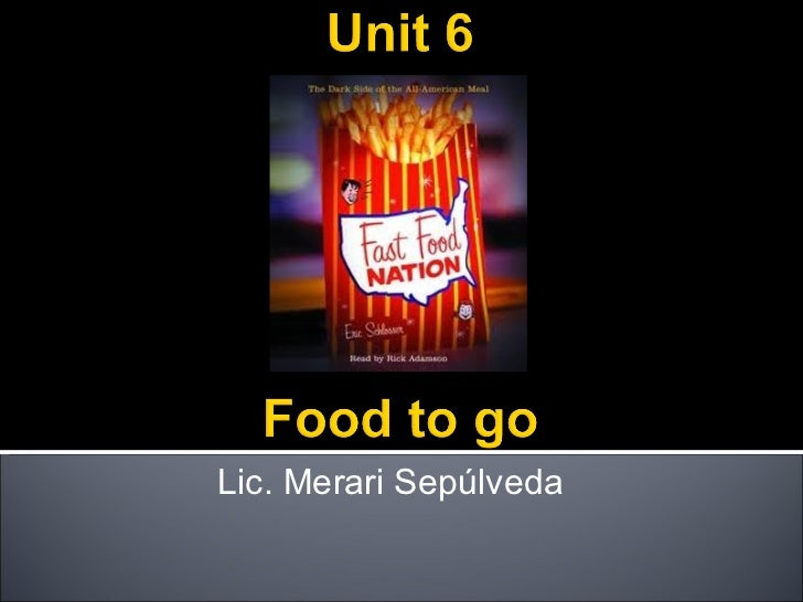Unit 6 food to go. nexus