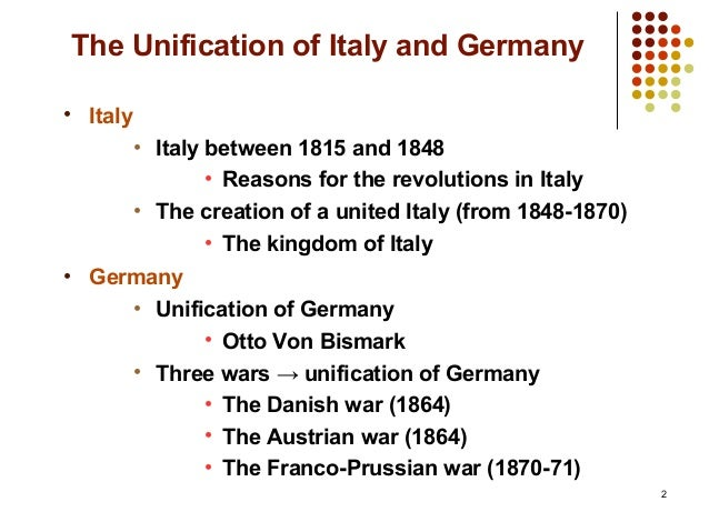the unification of germany and itlay The first was italy in the italian unification the second was germany in the german unification map showing the unification of italy, 1815-1870 risorgimento (also called italian unification or unification of italy or 'the resurgence) refers to the italian movement for independence.