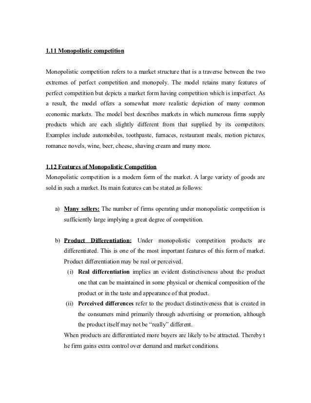 characteristics of the market essay In this question, we are going to clarify the definition of monopoly and giving few examples to it and so well find out the characteristics of monopoly, that is.