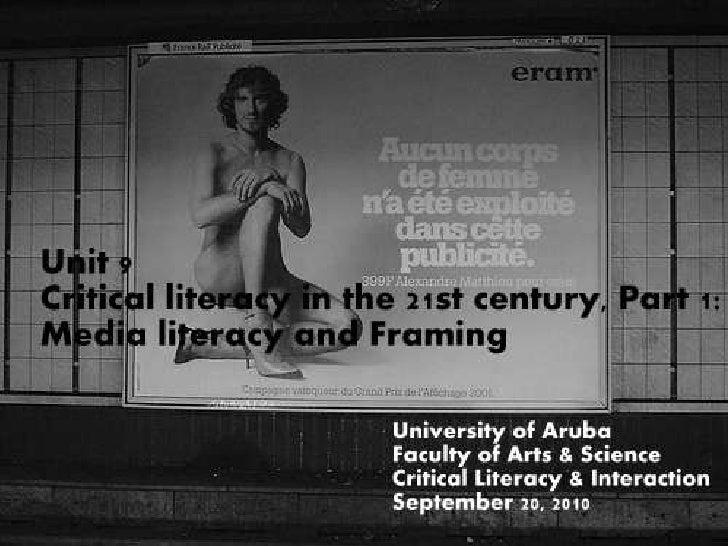 Unit 9. Critical Literacy in the 21st century 1: Media literacy and Framing
