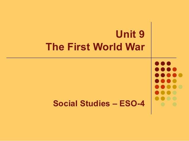 Unit 9 - The First World War