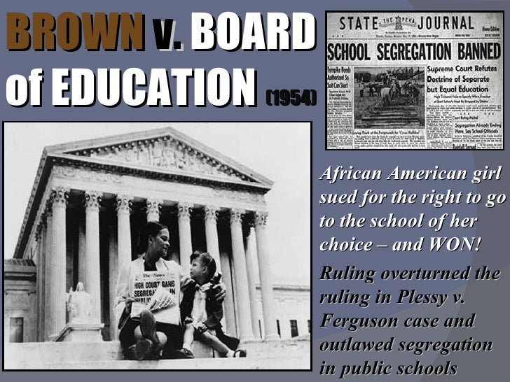 a comparison of brown versus board of education Compare plessy vs ferguson and brown vs board of education of topeka kansas study guide by jenelle_alberts includes 6 questions covering vocabulary, terms and more.