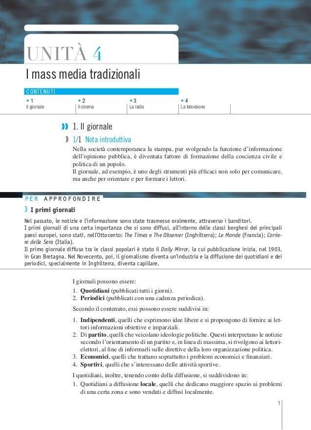 Unità 4I mass media tradizionaliContenuti•1                     •2                    •3                     •4Il giornale...