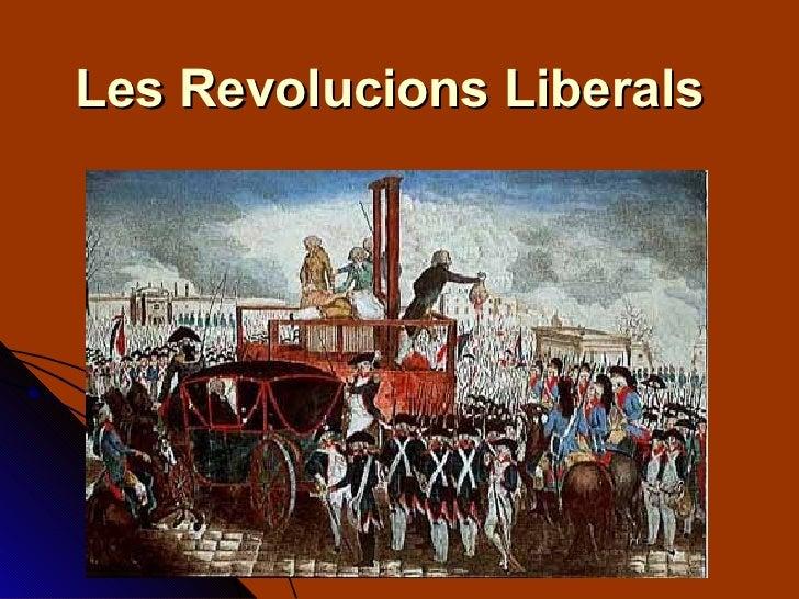 Unitat 3   Les Revolucions Liberals   Ca
