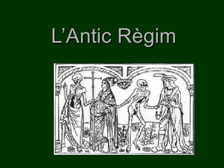 Unitat 1   Pdf   L Antic RèGim 09 10
