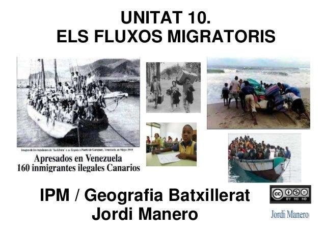 Unitat 10   2013-14 -  els fluxos migratoris