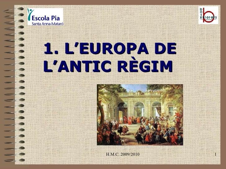 H.M.C. 2009/2010 1. L'EUROPA DE L'ANTIC RÈGIM