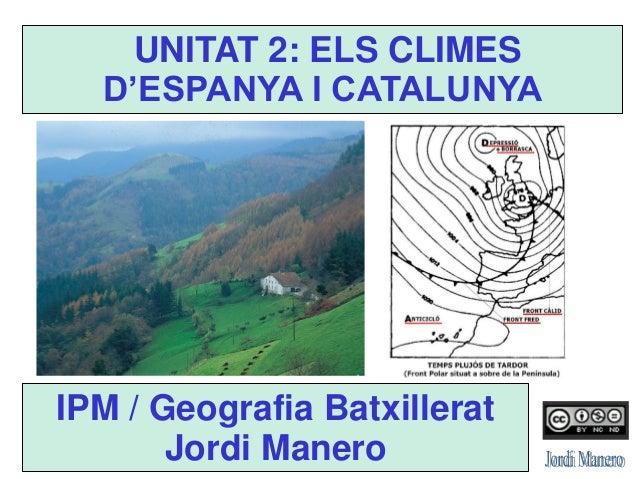 Unitat 2   2013-14 - els climes d'espanya i catalunya