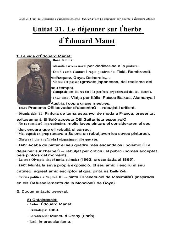 Bloc 4. L'art del Realisme i l'Impressionisme. UNITAT 31: Le déjeuner sur l'herbe d'Édouard Manet              Unitat 31. ...