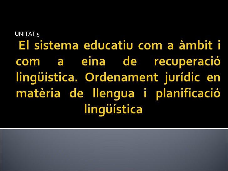 Unitat 4. els plans d'educació bilingüe