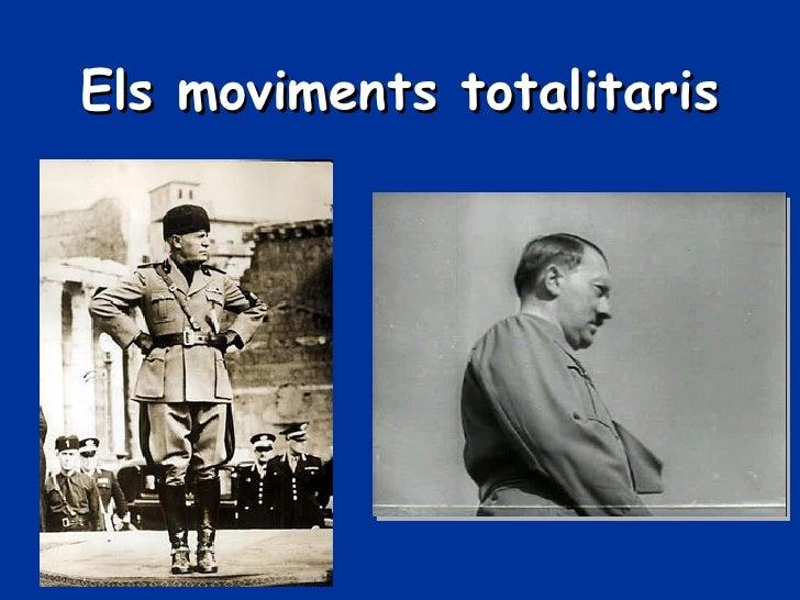 Els Moviments Totalitaris  Ca