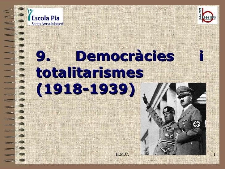 H.M.C. 9. Democràcies i totalitarismes  (1918-1939)