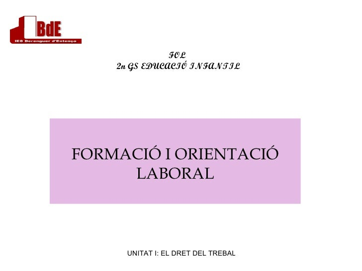 Unitat I: EL DRET LABORAL