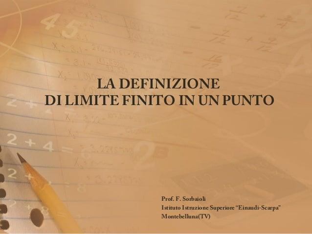 "Unità didattica sui limiti - IIS ""Einaudi-Scarpa"" - Prof. Sorbaioli Francesco"
