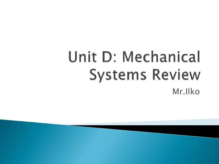 Unit d review