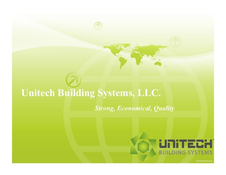 Unitech Building Systems, LLC.               Strong, Economical, Quality