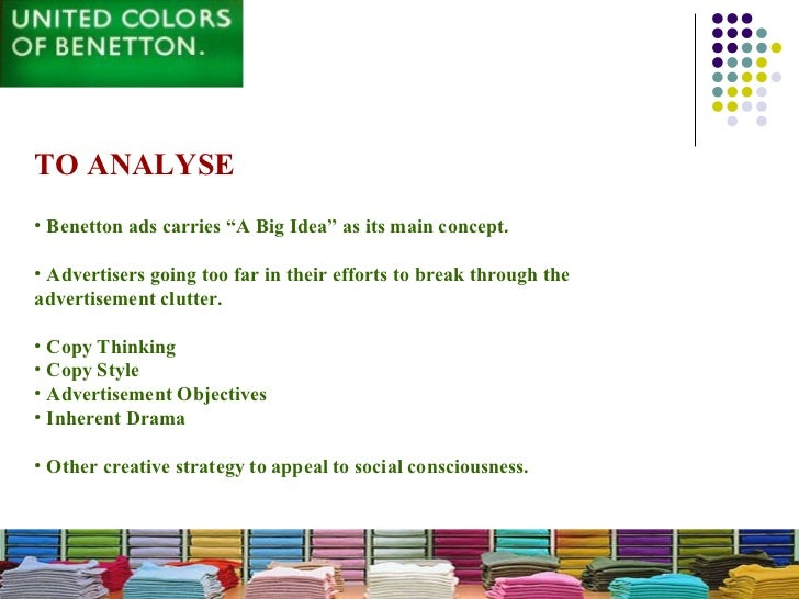 """united coloers of benetton marketing strategies The group""""s important brands included united colors of benetton analyze its marketing communication strategy documents similar to benetton group case study."""