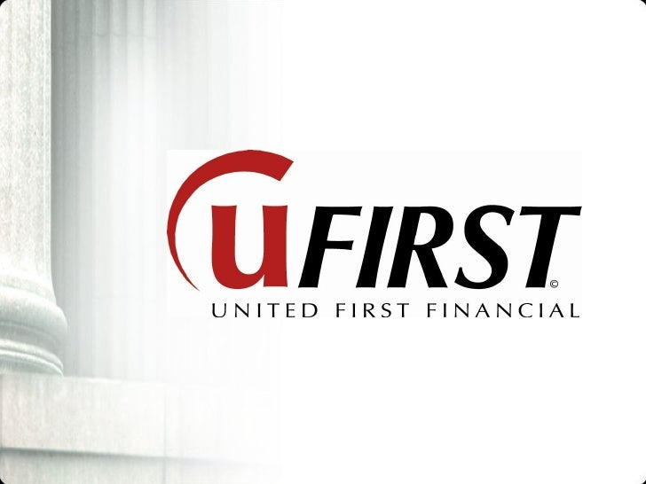 United First Financial And How It Works.