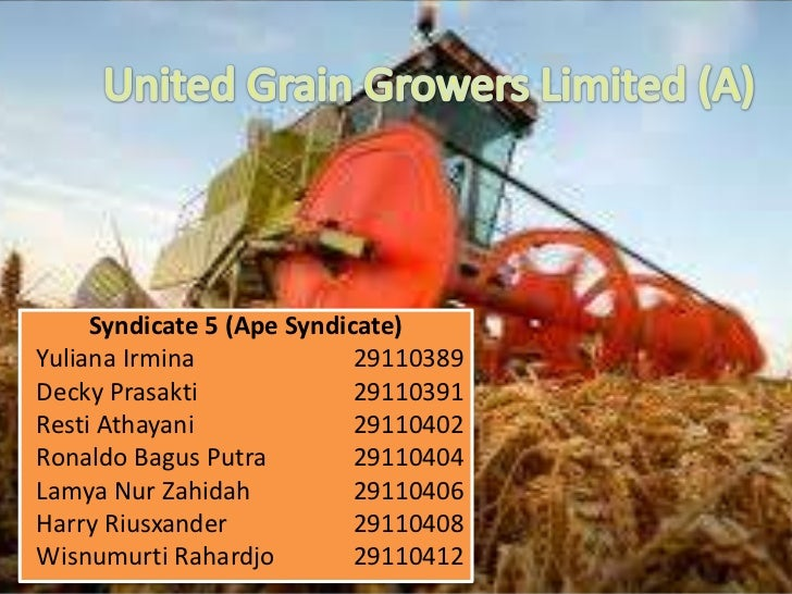 united grain growers essay United grain growers limited (a) case solution, this case is about finance publication date: 01/22/2002 united grain growers limited is a grain management and marketing company with lift storage capacity.